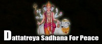 Dattatreya Sadhana for peace in life